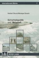 Sicherheitspolitik und Wirtschaft, Herbert Strunz, Monique Dorsch