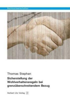Sicherstellung der Wohlverhaltensregeln bei grenzüberschreitendem Bezug, Thomas Stephan