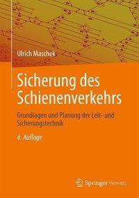 Sicherung des Schienenverkehrs, Ulrich Maschek