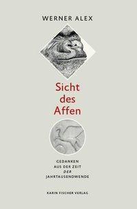 Sicht des Affen - Werner Alex pdf epub