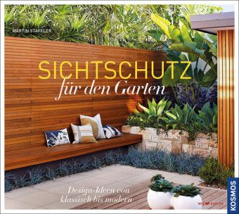 Sichtschutz für den Garten, Martin Staffler