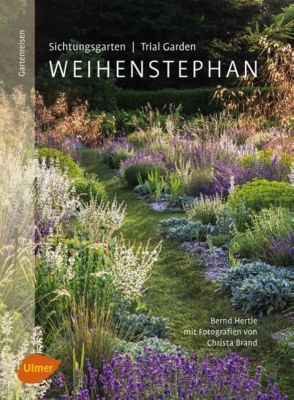Sichtungsgarten / Trial Garden Weihenstephan - Bernd Hertle |