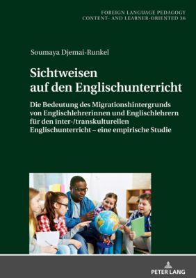 Sichtweisen auf den Englischunterricht, Soumaya Djemai-Runkel