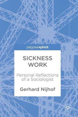 Sickness Work, Gerhard Nijhof