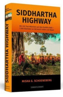 Siddhartha Highway, Misha G. Schoeneberg