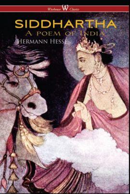 Siddhartha (Wisehouse Classics Edition), Hermann Hesse