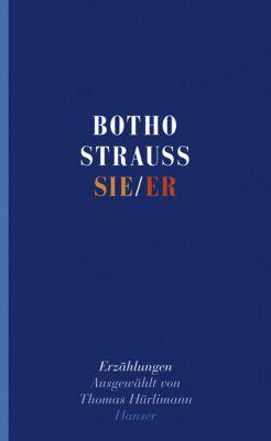 Sie/Er - Botho Strauß |