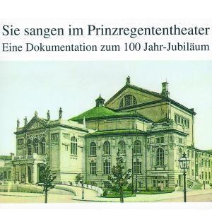 Sie Sangen im Prinzregententheater, Diverse Interpreten