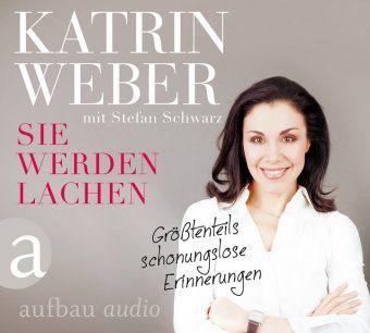 Sie werden lachen, 1 Audio-CD, Katrin Weber