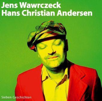 Sieben Geschichten, 1 Audio-CD, Hans Chr. Andersen