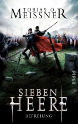 Sieben Heere - Befreiung - Tobias O. Meißner  