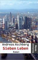 Sieben Leben, Andreas Aschberg