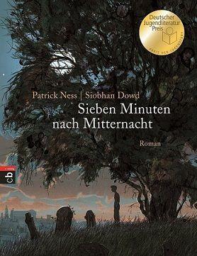 Sieben Minuten nach Mitternacht, Patrick Ness, Siobhan Dowd