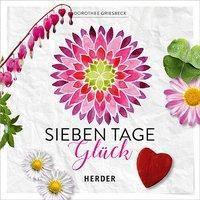 Sieben Tage Glück - Dorothee Griesbeck |