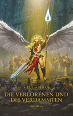 Siege of Terra - Die Verlorenen und die Verdammten - Guy Haley |