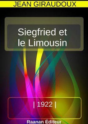 Siegfried et le Limousin, Jean Giraudoux