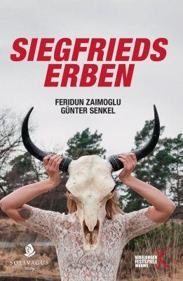 Siegfrieds Erben, Feridun Zaimoglu, Günter Senkel