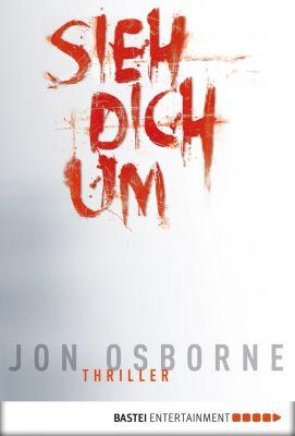 Sieh dich um, Jon Osborne