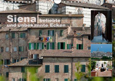 Siena, beliebte und unbekannte Ecken (Wandkalender 2019 DIN A4 quer), Ulrike Gruch