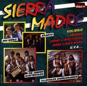 Sierra Madre, Diverse Interpreten