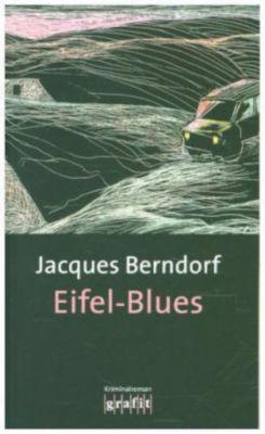 Siggi Baumeister Band 1: Eifel-Blues, Jacques Berndorf