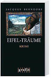 Siggi Baumeister Band 15: Eifel-Träume, Jacques Berndorf