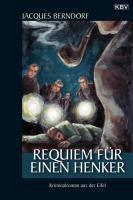 Siggi Baumeister Band 2: Requiem für einen Henker, Jacques Berndorf