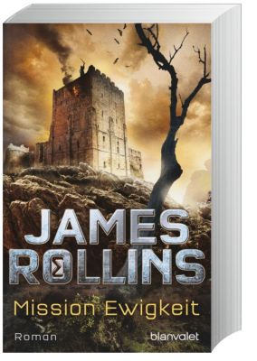 Sigma Force Band 8: Mission Ewigkeit, James Rollins
