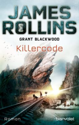 SIGMA Force - Tucker Wayne: Killercode, James Rollins, Grant Blackwood