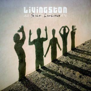 Sign Language, Livingston