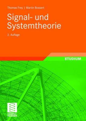 Signal- und Systemtheorie, Thomas Frey, Martin Bossert