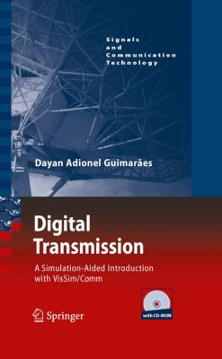 Signals and Communication Technology: Digital Transmission, Dayan Adionel Guimaraes
