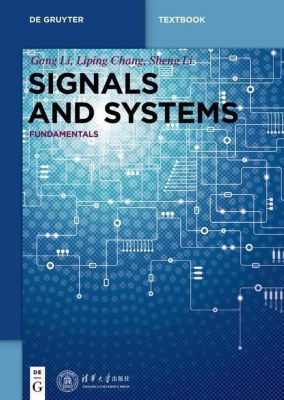 Signals and Systems, Gang Li, Liping Chang