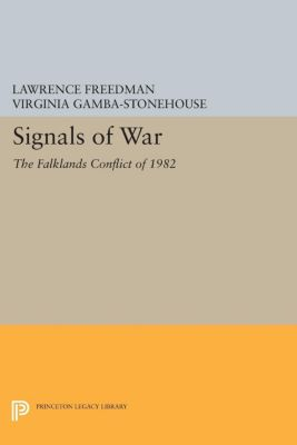 Signals of War, Lawrence Freedman, Virginia Gamba-Stonehouse