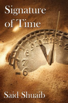 Signature of Time, Said Shuaib