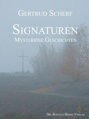 Signaturen. Mysteriöse Geschichten, Gertrud Scherf