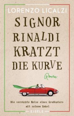 Signor Rinaldi kratzt die Kurve - Lorenzo Licalzi |