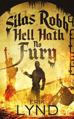 Silas Robb: Silas Robb: Hell Hath No Fury, Erik Lynd