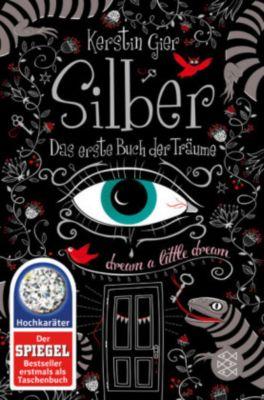 Silber - Das erste Buch der Träume, Kerstin Gier