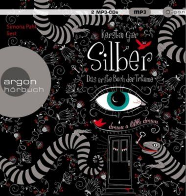 Silber - Das erste Buch der Träume, 2 MP3-CDs, Kerstin Gier