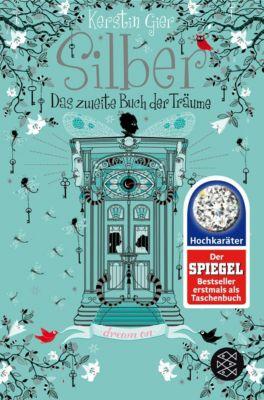 Silber - Das zweite Buch der Träume, Kerstin Gier