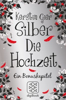 Silber - Die Hochzeit, Kerstin Gier