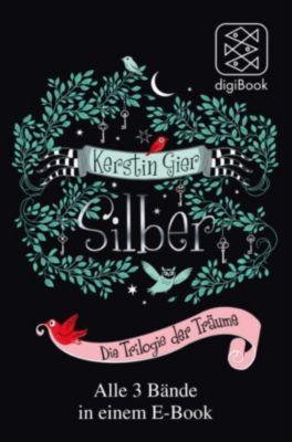 Silber   Die Trilogie der Träume, Kerstin Gier