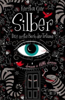 Silber Trilogie Band 1: Das erste Buch der Träume, Kerstin Gier