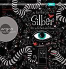 Silber Trilogie Band 1: Das erste Buch der Träume (8 Audio-CDs)