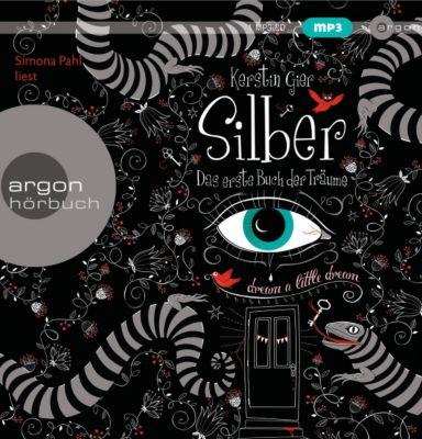 Silber Trilogie Band 1: Das erste Buch der Träume (8 Audio-CDs), Kerstin Gier