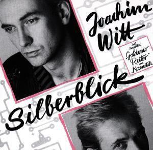 Silberblick, Joachim Witt