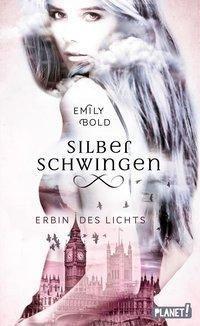 Silberschwingen: Erbin des Lichts, Emily Bold
