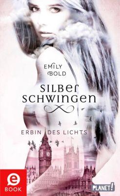 Silberschwingen: Silberschwingen 1: Silberschwingen, Emily Bold