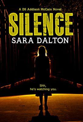 Silence, Sara Dalton